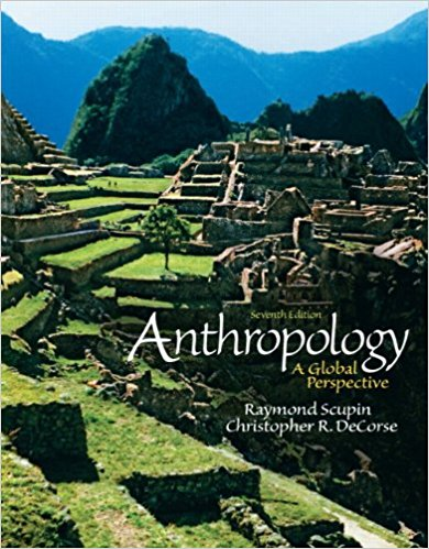 Scupin and Decorse Anthropology 7th Edition