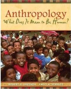 Lavenda and Schultz 1st Edition Anthropology