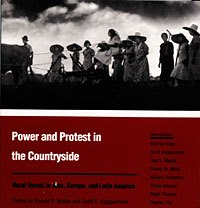 Power and Protest in the Countryside - Loving Anthropology