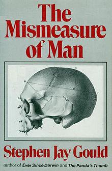 Mismeasure of Man - Mismeasure of Science