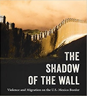 Shadow of the Wall - Anthropology on Immigration