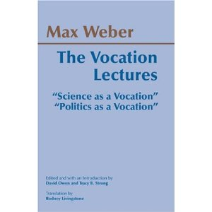 Weber - The Vocation Lectures - Undergraduate Anthropology