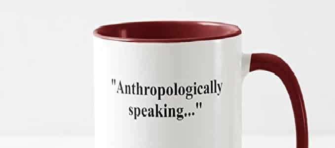 Anthropologically Speaking - Support Anthropology Blogs