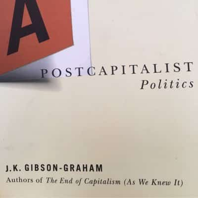 Beyond Capitalism - Political Ecologies