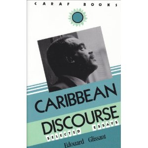 Glissant Caribbean Discourse - Whiteness and White Privilege