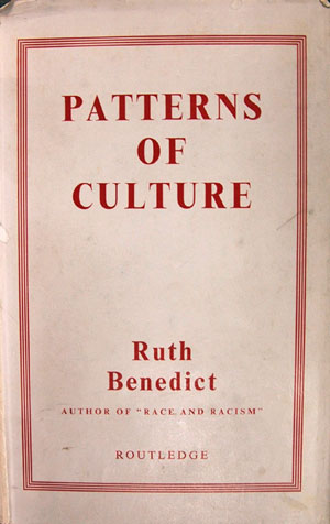 Patterns of Culture - Ruth Benedict Concept of Culture