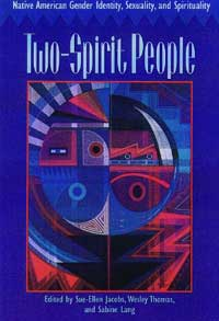 Two-Spirit People - Gender Sex Sexuality