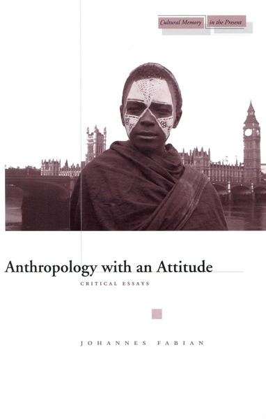 Anthropology with an Attitude - The Anthropological Voice