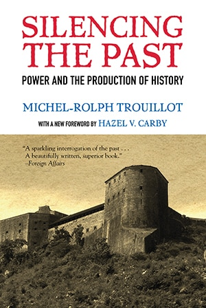 Silencing the Past - Trouillot Bibliography