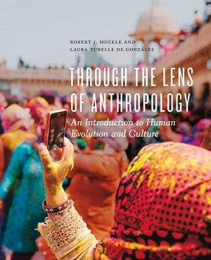 Through the Lens of Introduction to Anthropology