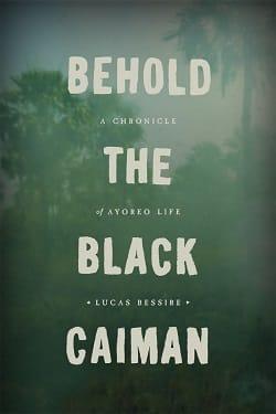 Behold the Black Caiman - Fieldwork