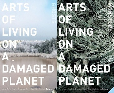 Arts of Living on a Damaged Planet - Cultural Ecology 2019