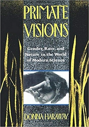 Haraway - Primate Visions - Outdoors