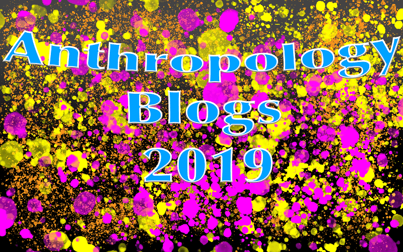 Anthropology Blogs 2019