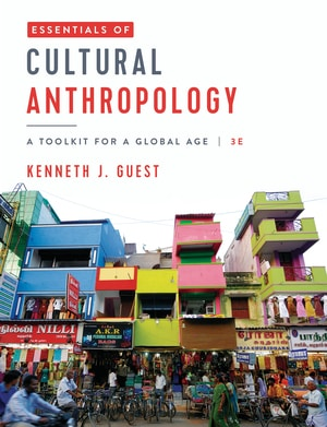 Essentials of Cultural Anthropology - Toolkit for a Global Age