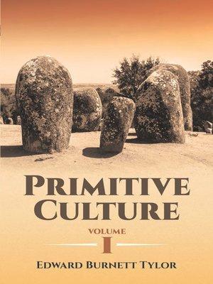 Primitive Culture - What is Culture