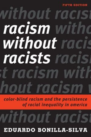 Racism Without Racists - Critical Race Theory