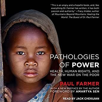 Pathologies of Power - Medical Anthro