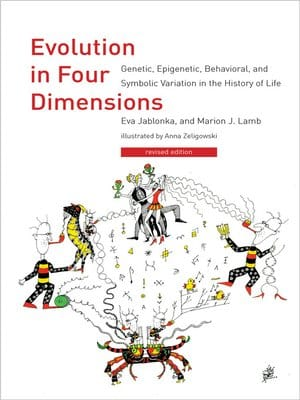 Evolution in Four Dimensions - Evolution is Life in Process