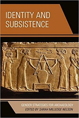 Identity and Subsistence Gender Archaeology
